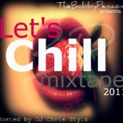 "TheBobbyPen.com's Exclusive Mixtape ""Let's Chill"" Valentine's Day 2011 [DOWNLOAD]"