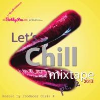 TheBobbyPen.com Let's Chill Mixtape 2